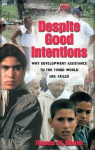 "Review of Thomas Dichter's ""Despite Good Intentions: Why Development Assistance to the Third World has Failed"""